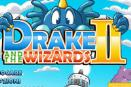 Il Drago - Drake and The Wizards 2
