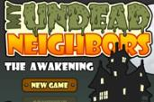 My Undead Neighbors - The Awakening