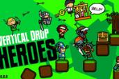 Vertical Drop Heroes